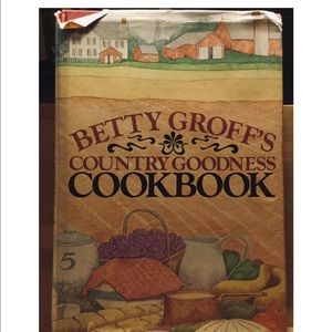 Country Goodness Cookbook Betty Groff's hardcover